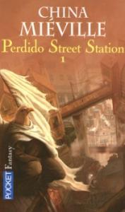Perdido Street Station - 1 de China MIÉVILLE (Pocket SF)