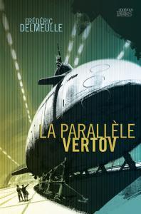 La Parallèle Vertov de Frédéric  DELMEULLE (Dédales)