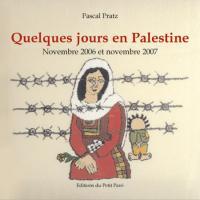 Quelques jours en Palestine