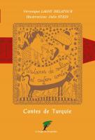 Histoires de Sultans et Autres Contes, contes turcs