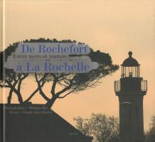 De Rochefort à La Rochelle