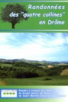 Randonnées des Quatre Collines en Drôme