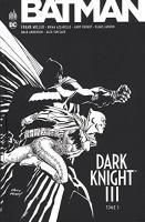 BATMAN DARK KNIGHT III tome 3 de Brian AZZARELLO, Frank MILLER (DC Essentiels)