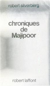 Chroniques de Majipoor de Robert SILVERBERG (Ailleurs et demain)