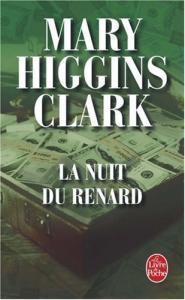 La nuit du renard de Mary HIGGINS CLARK (Livre de poche Thrillers)