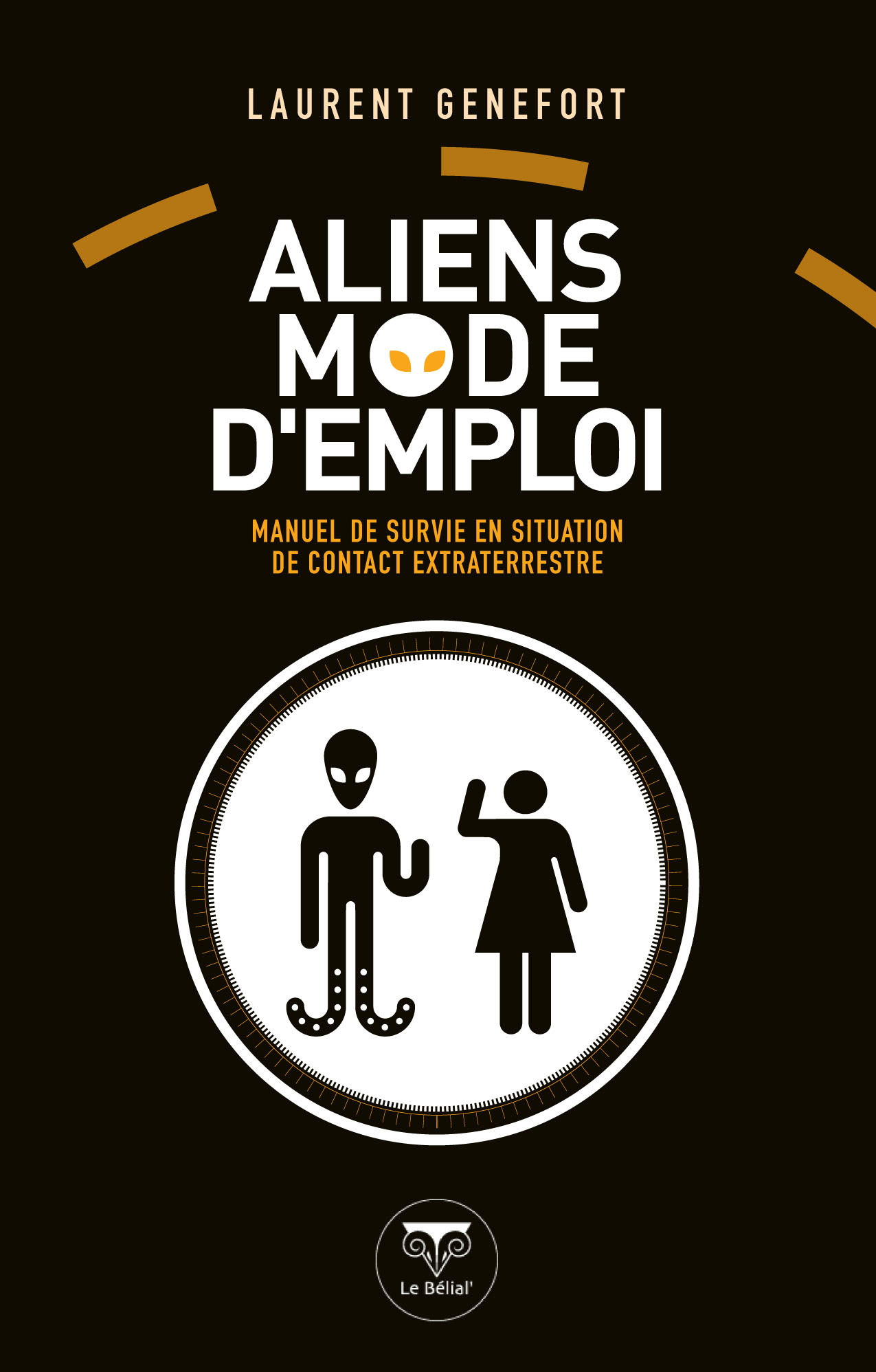 Aliens mode d emploi de laurent genefort le b lial 39 for Alarme verisure mode d emploi