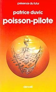Poisson-pilote de Patrice DUVIC (Présence du futur)