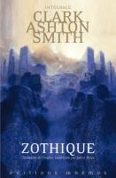 Zothique de Clark Ashton SMITH (MNÉMOS)