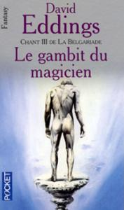 Le Gambit du magicien de David EDDINGS (Pocket SF)