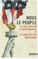 La Déclaration d'indépendance et la Constitution américaine de NOUS LE PEUPLE (Totem)