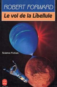 Le Vol de la libellule de Robert FORWARD (Livre de Poche SF)
