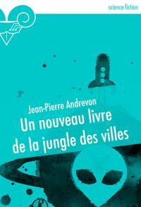 Un nouveau livre de la jungle des villes