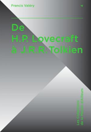 De H.P. Lovecraft à J.R.R. Tolkien