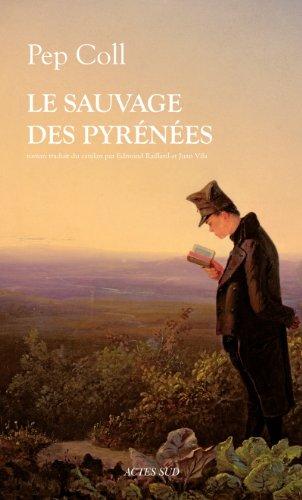 Le sauvage des Pyrénées