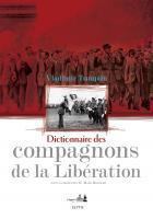 Dictionnaire des compagnons de la Libération