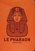 Le Pharaon de Boleslaw PRUS, Jean NITTMAN, LERAF (La Dentelle du Cygne)
