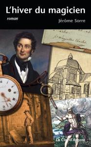 L'Hiver du magicien de Jérôme SORRE, Alain CHESTIER, (non mentionné) (LoKhaLe)