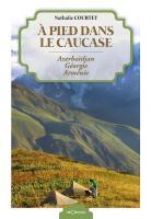 À pied dans le Caucase