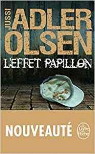 L'effet Papillon de Jussi ADLER-OLSEN (Livre de poche Thrillers)