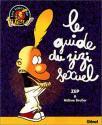 Le guide du zizi sexuel de  ZEP &  Helene BRULLER