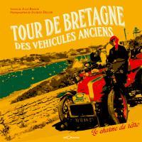Tour de Bretagne des véhicules anciens