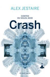 Crash de Alex D. JESTAIRE (AU DIABLE VAUVERT)