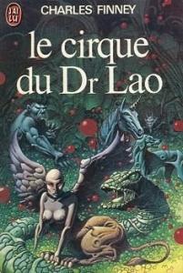 Le Cirque du docteur Lao de Charles FINNEY (J'ai Lu SF)