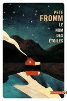 Le Nom des étoiles de Pete FROMM (Totem)