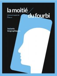 """La moitié du fourbi n°8 : """"Instants biographiques"""""""