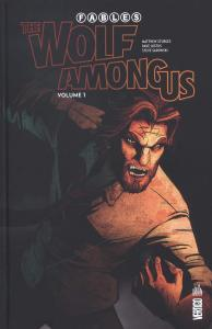 Fables - The Wolf among us - Tome 1 de Matthew STURGES (Urban indies)
