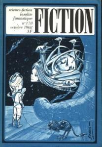 Fiction n° 178 de Christopher ANVIL, Jean COX, Miriam Allen DEFORD, Ted WHITE, Lloyd Jr BIGGLE, Daniel WALTHER, Gérard KLEIN, Jacques GOIMARD (Fiction)