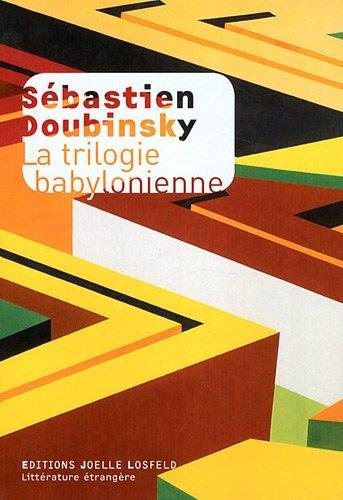 La Trilogie babylonienne