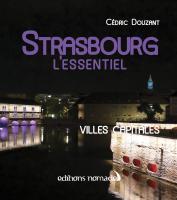 Strasbourg, l'essentiel
