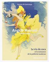 Angelo Mariani 1838-1914