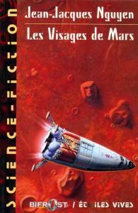 Les Visages de Mars de Jean-Jacques NGUYEN (Bélial Science-Fiction)