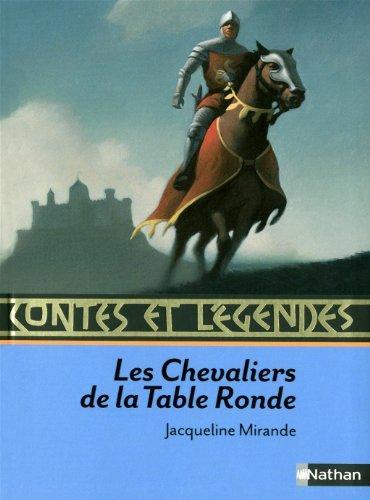 les chevaliers de la table ronde de jacqueline mirande pleine lune librairie scylla