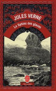 Le Sphinx des glaces de Jules VERNE (Classique)