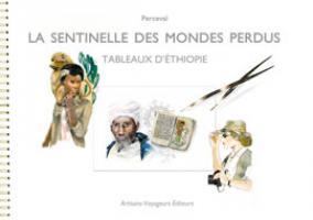 La sentinelle des mondes perdus, tableaux d'Ethiopie