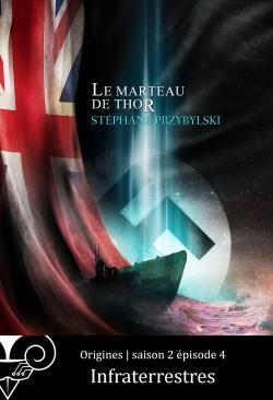 Origines S02E04 : Infraterrestres de Stéphane PRZYBYLSKI