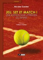 Jeu, set et match ! Une anthologie littéraire du tennis