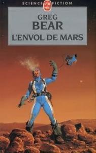 L'Envol de Mars de Greg BEAR (Livre de Poche SF)