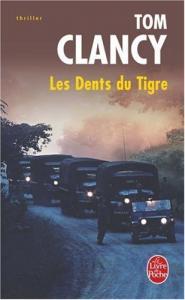 Les Dents du Tigre de Tom CLANCY (Livre de poche Thrillers)