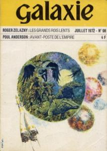 Galaxie (2ème série) n° 98 de Poul ANDERSON, R. A. LAFFERTY, James Jr. TIPTREE, Roger ZELAZNY, Keith LAUMER, Jacques GUIOD, Chantal PLANÇON, Patrice DUVIC, Serge LAUGHLIN, Pierre VERSINS (Galaxie (2ème série))