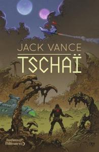 Tschaï – l'intégrale de Jack VANCE (Nouveaux Millénaires)