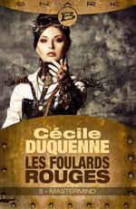 Mastermind - Les Foulards Rouges - Saison 1 - Épisode 5: Les Foulards rouges - Saison 1, T1