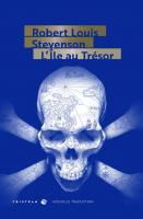 L'Île au Trésor (nouvelle traduction) de Robert Louis STEVENSON (TRISTRAM)