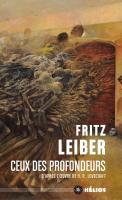 Ceux des profondeurs de Fritz  LEIBER (Hélios)