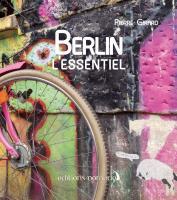 Berlin, l'essentiel