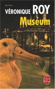 Muséum de Véronique ROY (Livre de poche Thrillers)