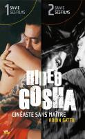 Hideo Gosha, cinéaste sans maître (pack 2 tomes)